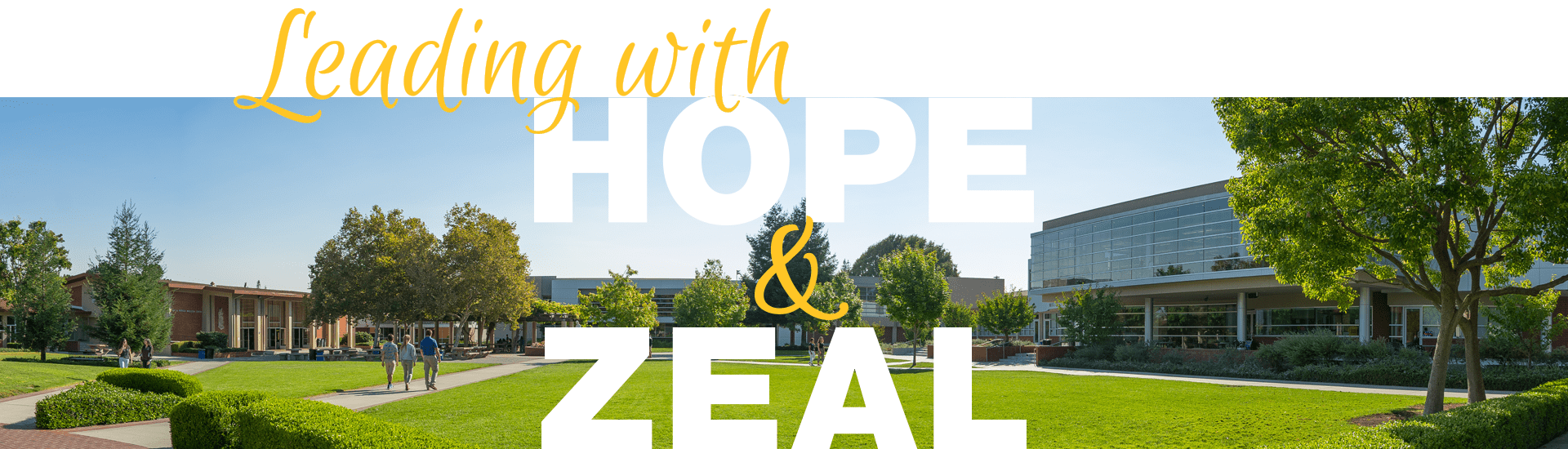 Leading with Hope & Zeal